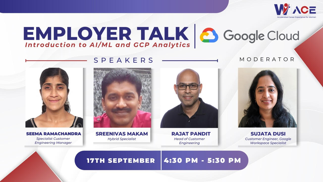 Employer Talks with Google Cloud on  Introduction to AI/ML and  GCP Analytics